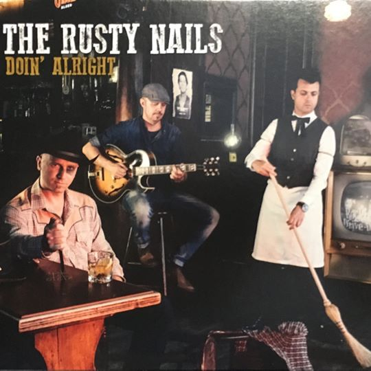 """<p><strong>THE RUSTY NAILS</strong> CD Album """"Doin' Alright""""<br> Calavera Records - CR-1701 <br> washboard op """"I'm Your Weekend Ticket""""<br> <a>2018</a></p>"""