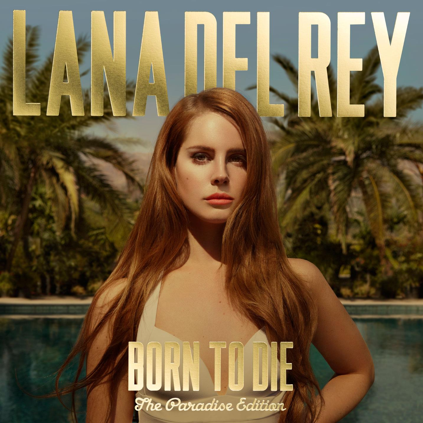 Lana-Del-Rey-Born-To-Die-Paradise-Edition.jpeg
