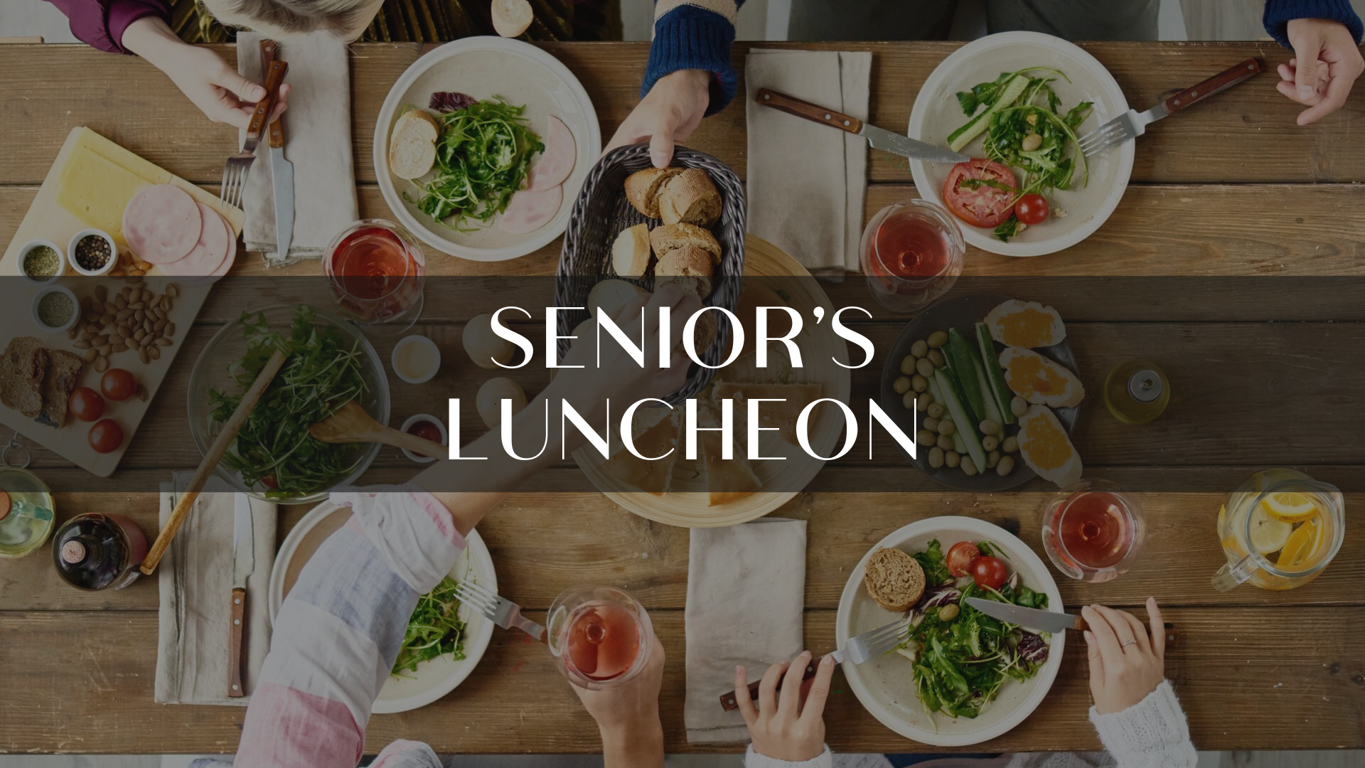 Copy of SENIOR'S LUNCHEON.png