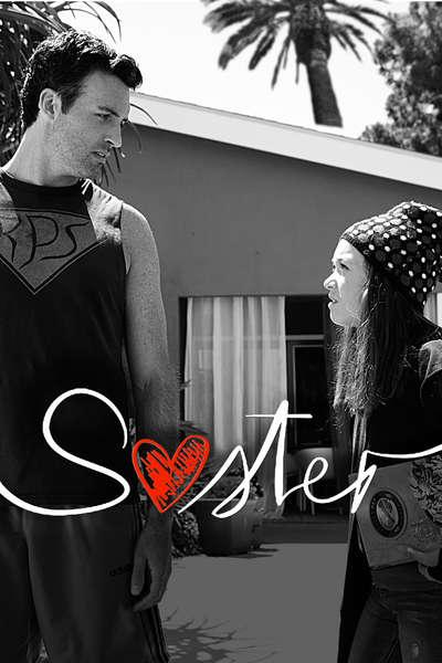 """Sister"" starring Reid Scott, Serinda Swan, Grace Kaufman, Illeana Douglas, Patricia Belcher, Lee Garlington, Skyler Stone, and Nadine Velazquez."