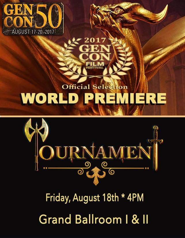 """World Premiere of feature comedy """"Tournament"""" at North America's largest Table Top Game Convention-Gen Con Film Festival in August."""