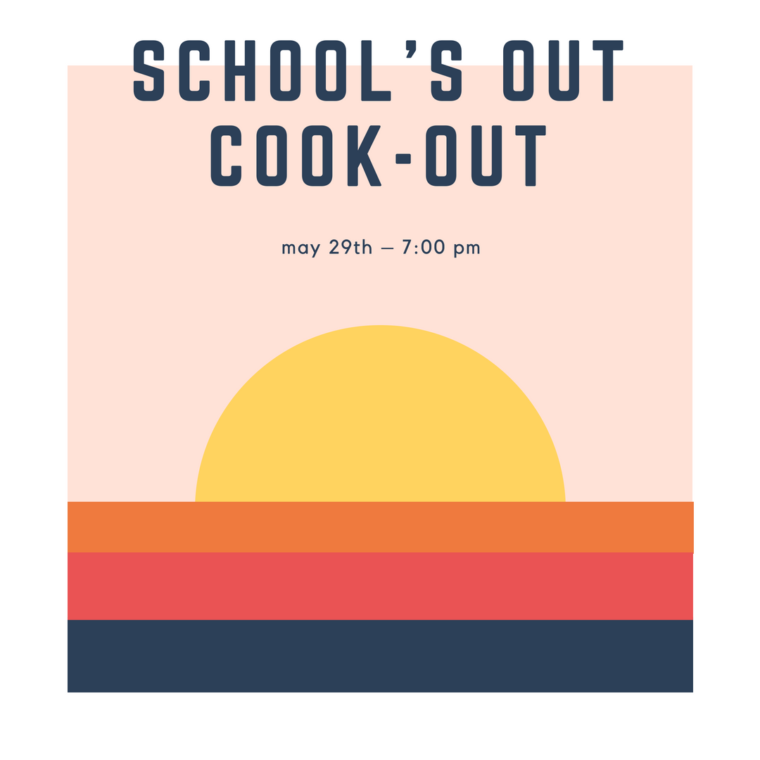 SCHOOL'S OUT COOK-OUT.png