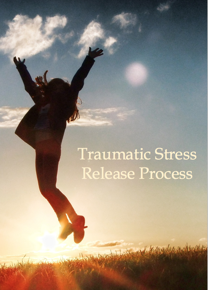 Training for the Traumatic Stress Release Process