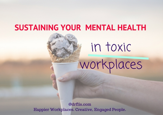 Sustaining your mental health in toxic workplaces#2.jpg