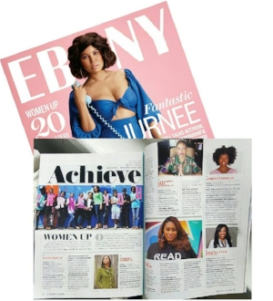 Ebony Magazine:  March 2017 Issue page 70. Woman Up!