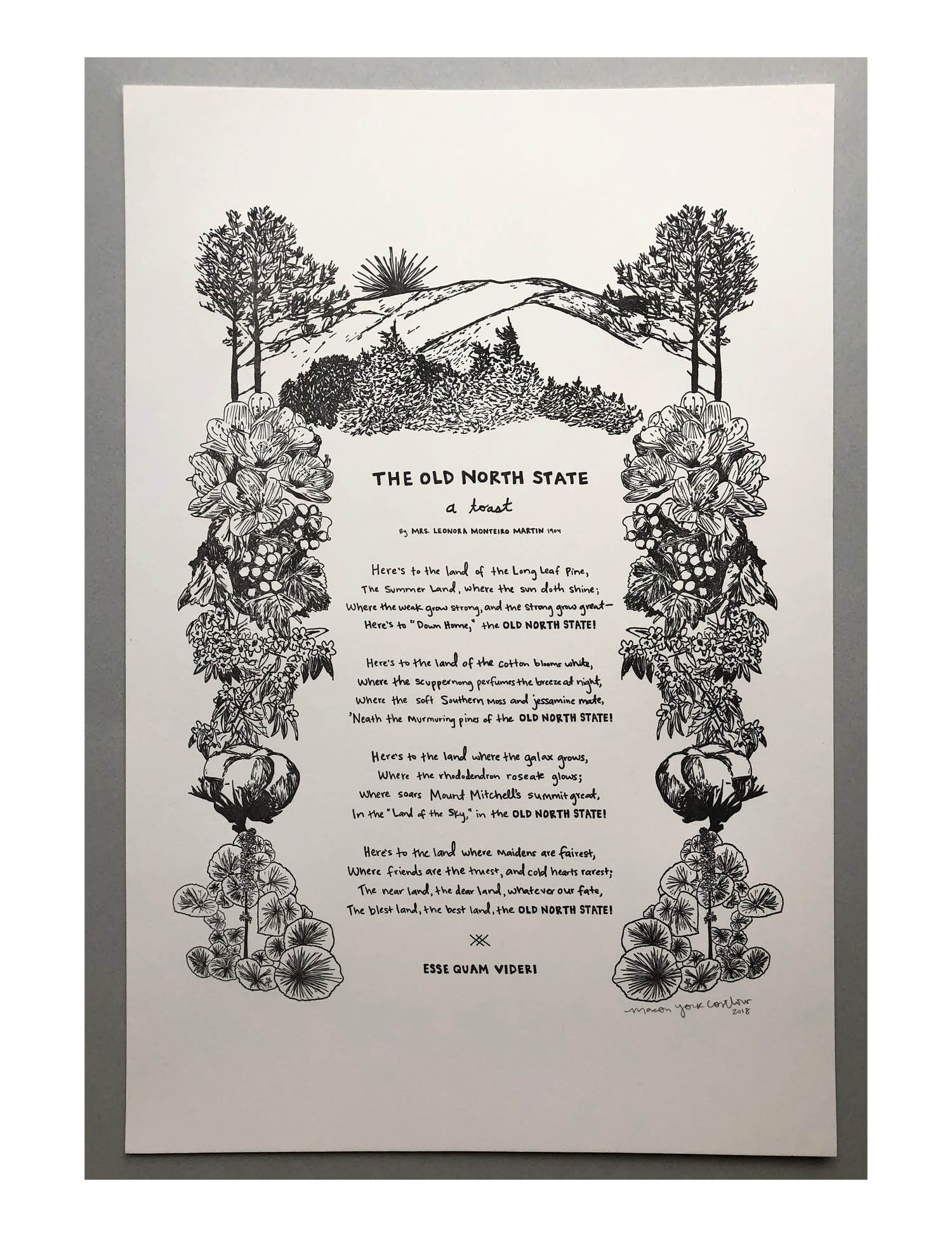THE OLD NORTH STATE, A TOAST TO NORTH CAROLINA     This print features the North Carolina state toast. Each visual element from the poem is illustrated in the border: long leaf pine, rhododendron, scuppernong, jessamine, cotton, galax, and Mount Mitchell with the summer sun at the top!
