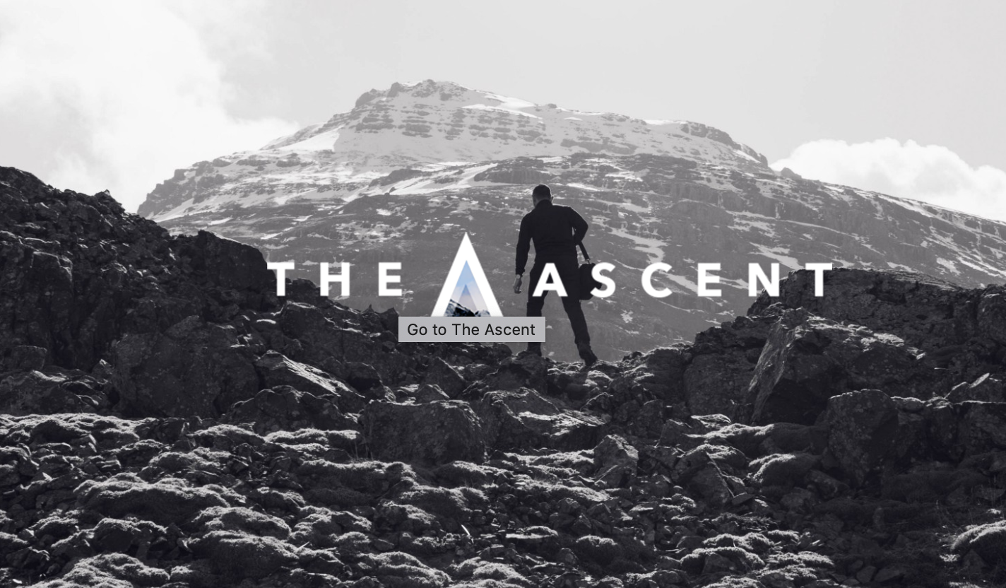 Contributor - The Ascent documents the journeys of remarkable people to create a better blueprint for happiness and success.