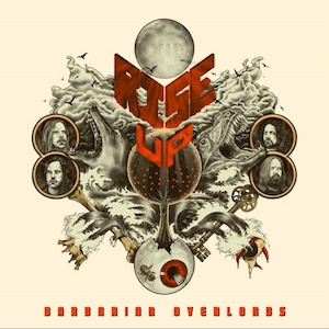 Barbarian Overlords | Rise Up Released 2014