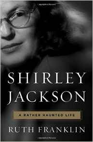 Cover of Ruth Franklin's 2016 Biography of Shirley Jackson