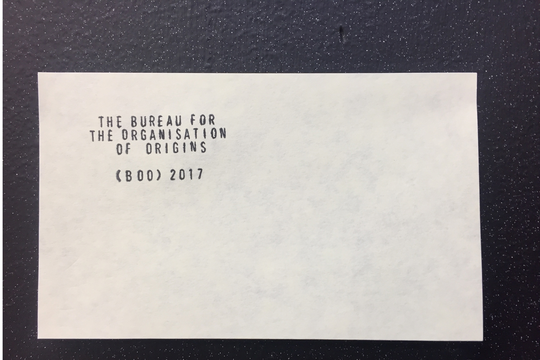BUREAU FOR THE ORGANISATION OF ORIGINS (BOO)  Benjamin Sheppard (Artist/Curator)  25 JAN – 11 FEB 2017