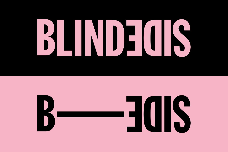 BLINDSIDE B-SIDE  1 - 10 NOV 2018