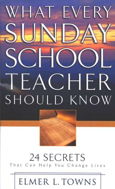 What_Every_Sunday_School_teacher_should_know.jpg