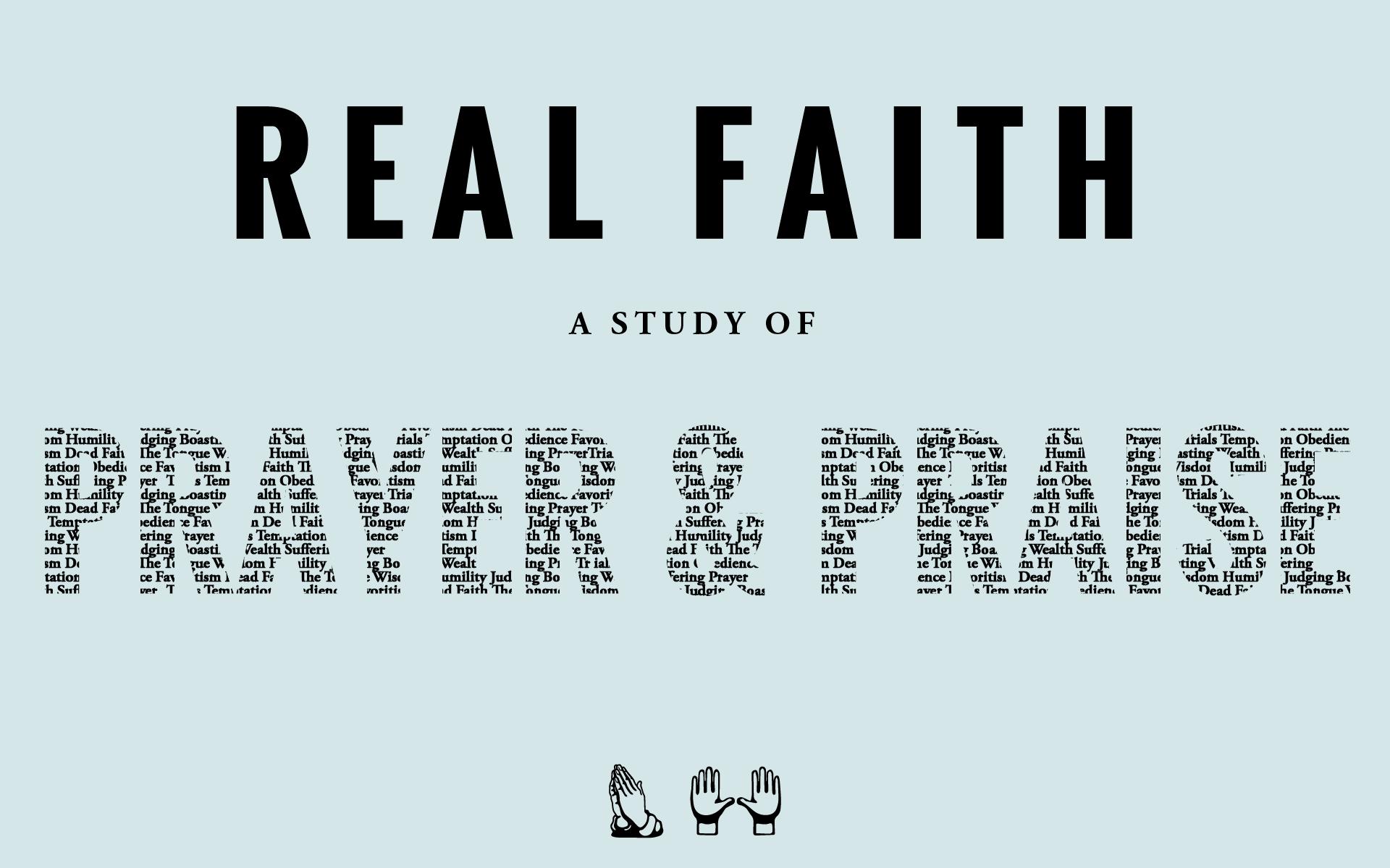 Real Faith a Study of PrayerPraise.jpg