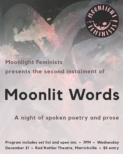 We're bringing back Moonlit Words for round 2! Get down to the Red Rattler on December 21 for spoken word performances and that supportive Moonlight  Feminists atmosphere ✨🌙 poster features painting by the talented Jasmine Anderson / designed by Matilda Fay