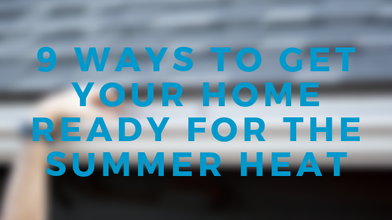 9 ways to get your home ready for the summer heat.png