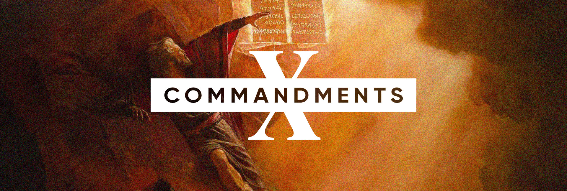 TEN COMMANDMENTS_WEB SLIDE.jpg
