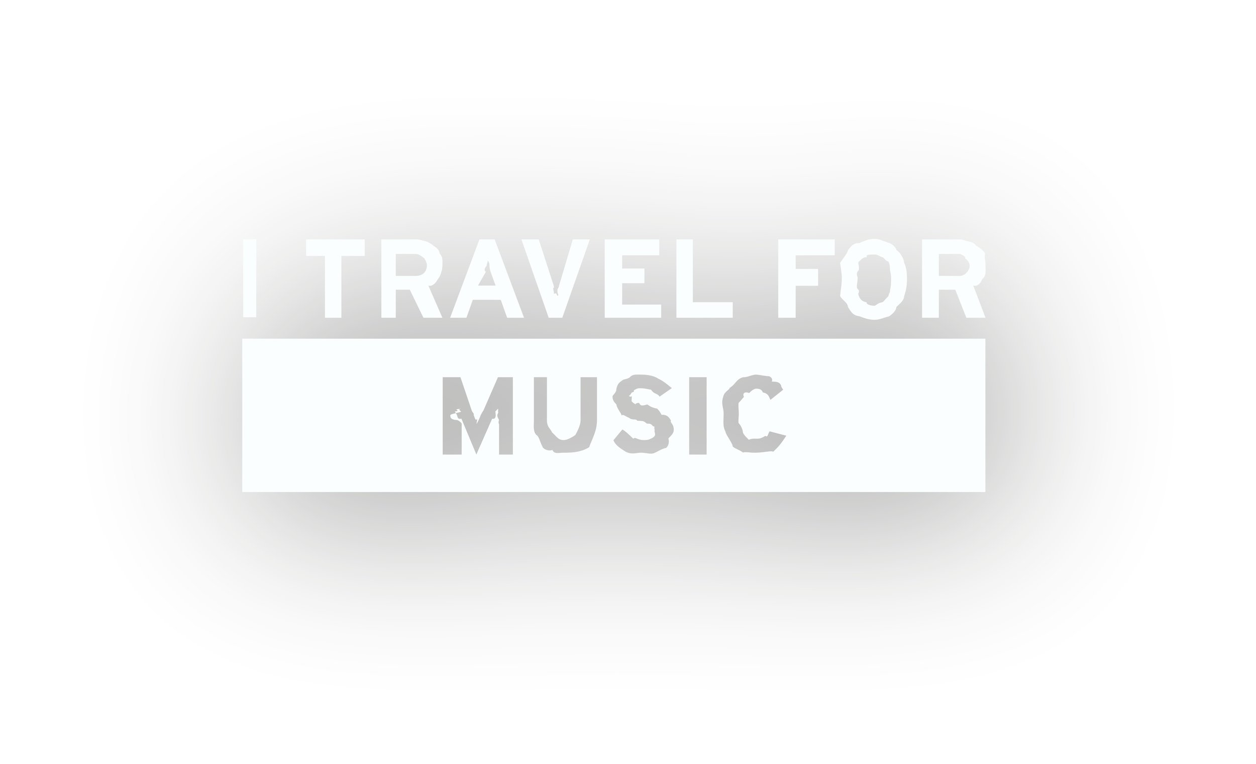 I TRAVEL FOR MUSIC_WHITE_WS_ENGLISH (1).jpg
