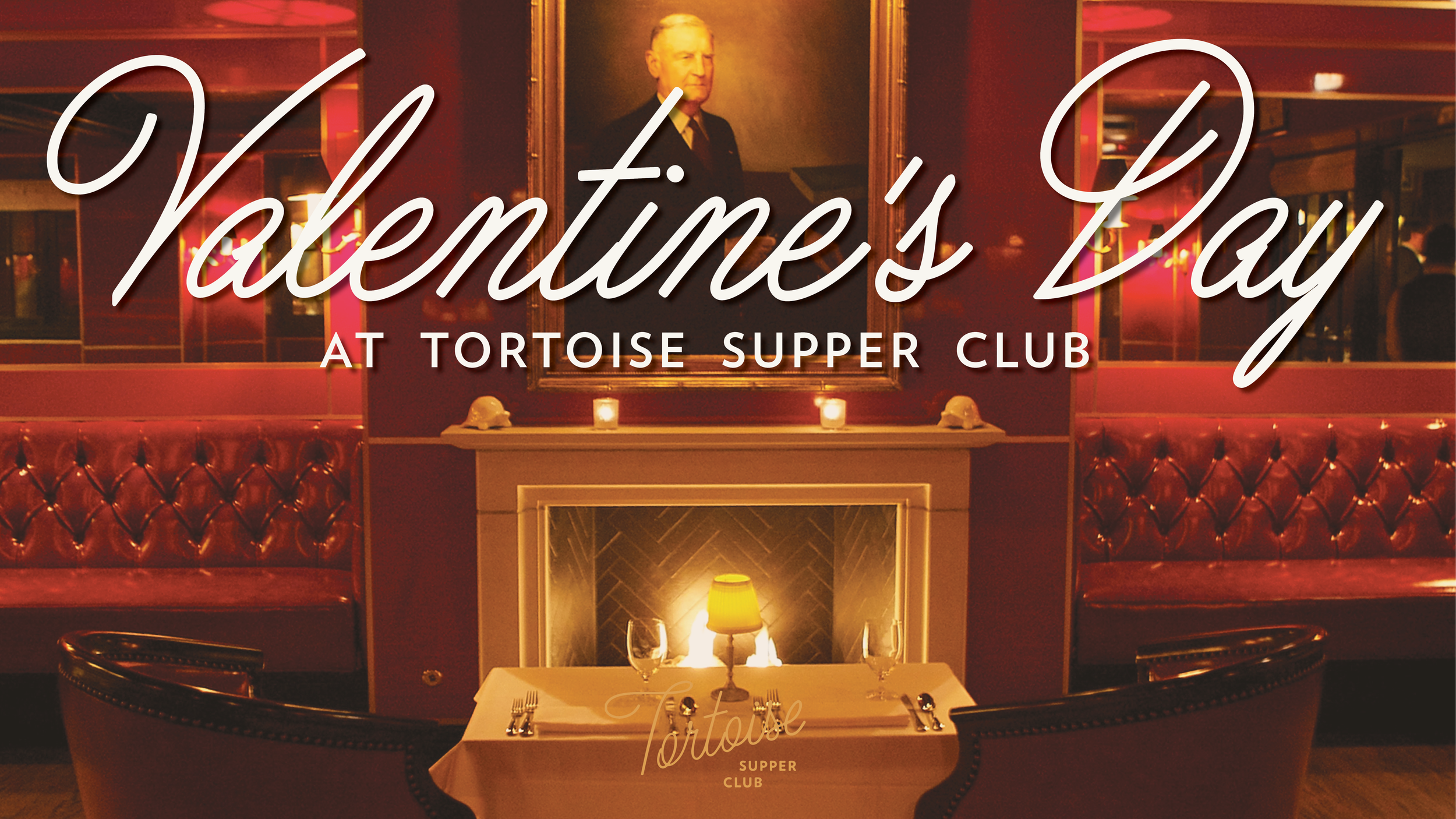 Valentine's Day EVENT Tortoise Supper Club