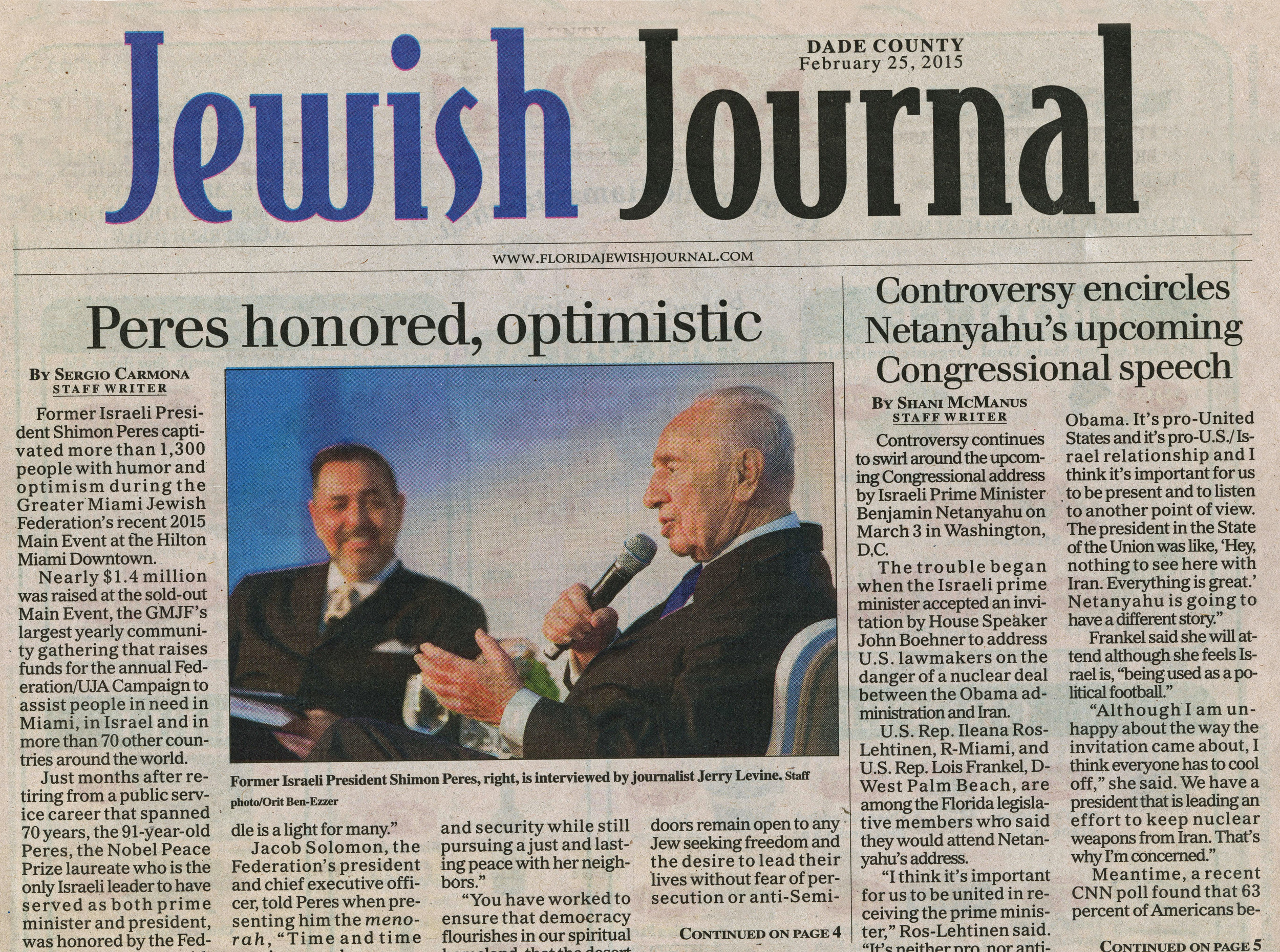 As a journalist, interviewing Israeli President Shimon Peres before a large Federation crowd