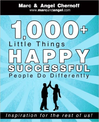 1,000 Little Things Happy Successful People do Differently