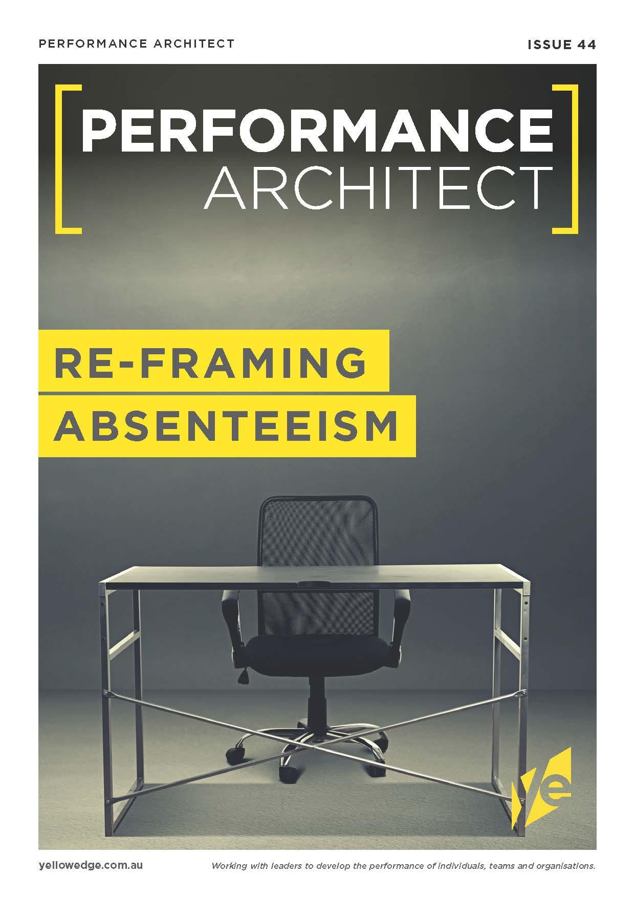 Re-framing absenteeism
