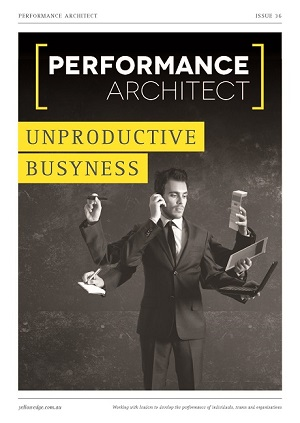 Unproductive busyness,