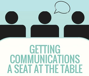 Getting Communications a Seat at the Table ye program