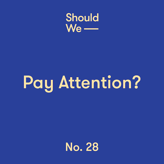 28-Pay Attention 560.png