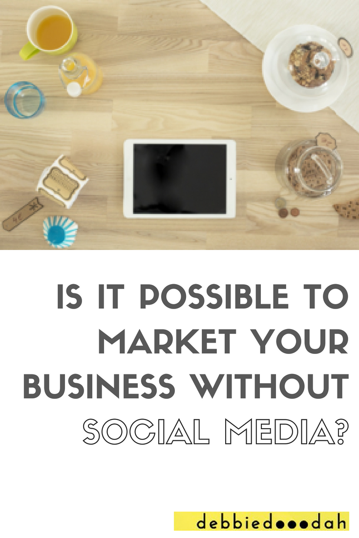 Is it possible to market your business without SM.jpg