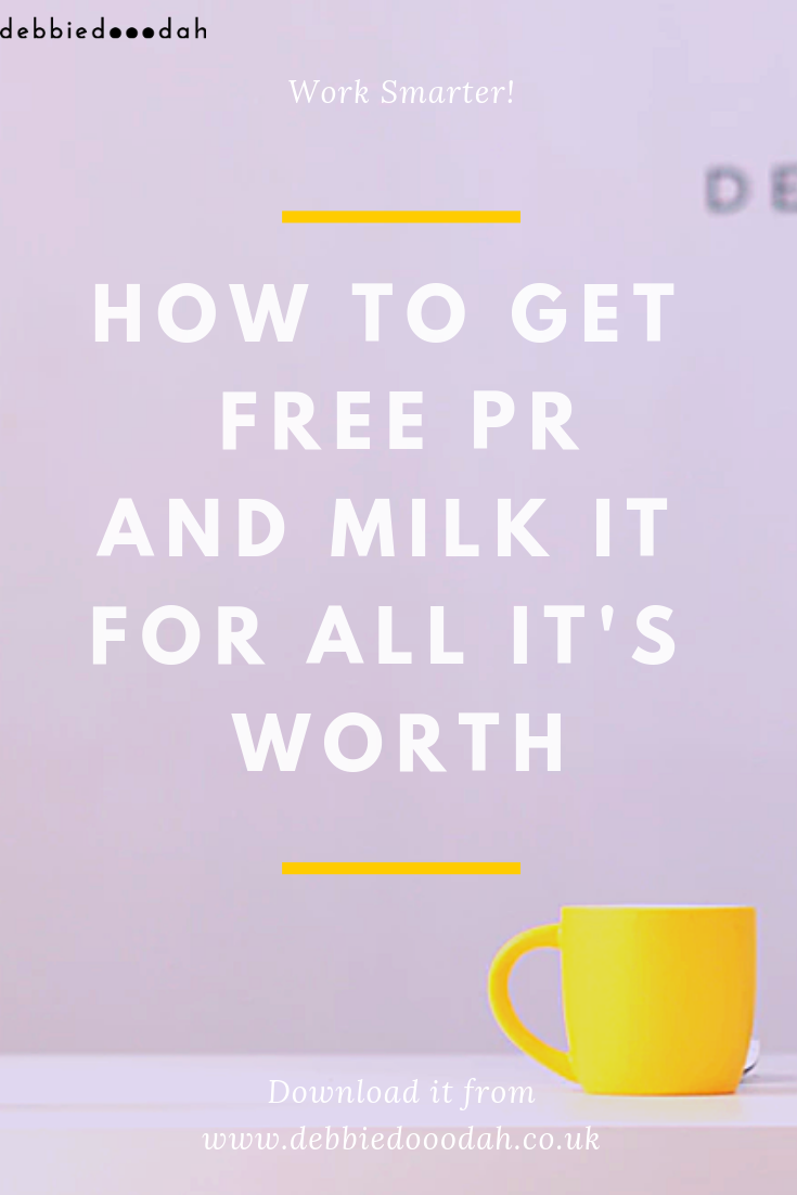 how to get free pr and milk it for all it's worth - debbiedooodah .png