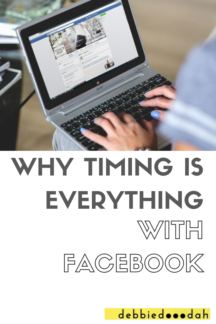 WHY TIMING IS EVERYTHING WITH FACEBOOK.jpg