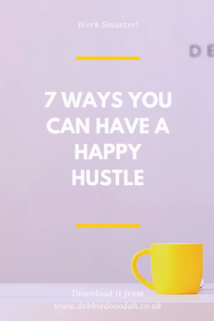 7 Ways You Can Have A Happy Hustle.jpg