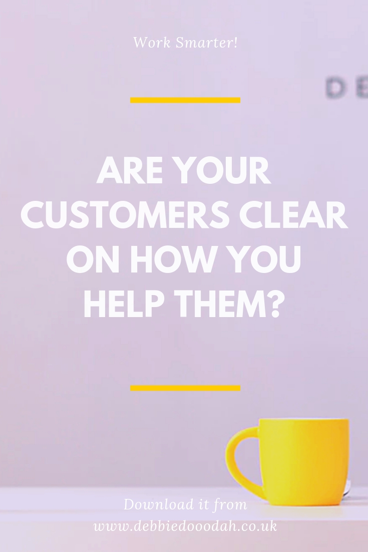 Are Your Customers Clear On How You Help Them_.jpg