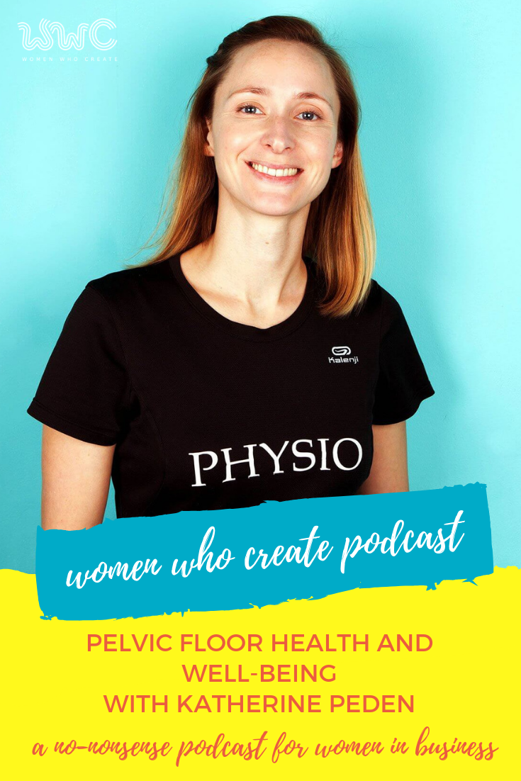 Pelvic Floor Health and Well-Being with Kathryn Peden