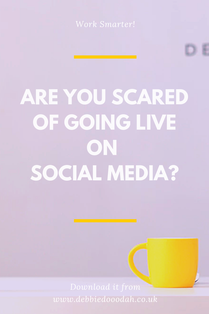 Are You Scared Of Going Live on Social Media?