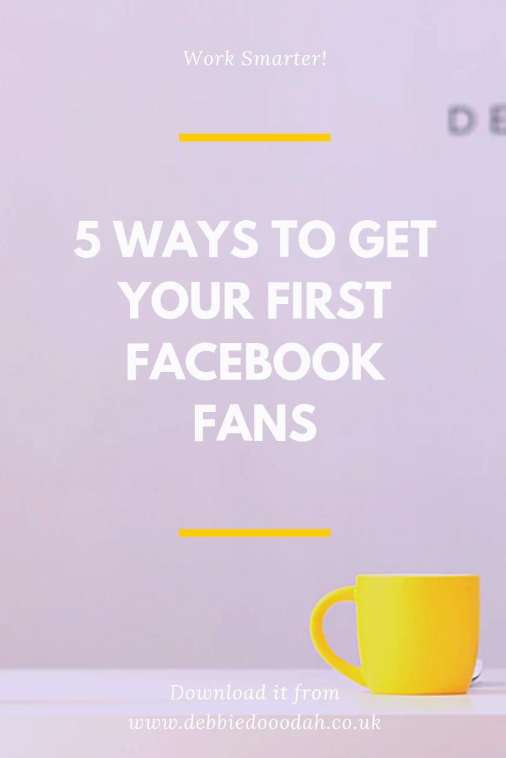 5 Ways To Get Your First Facebook Fans.jpg