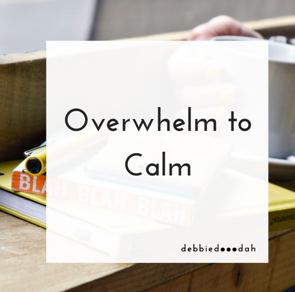 overwhelm to calm.PNG