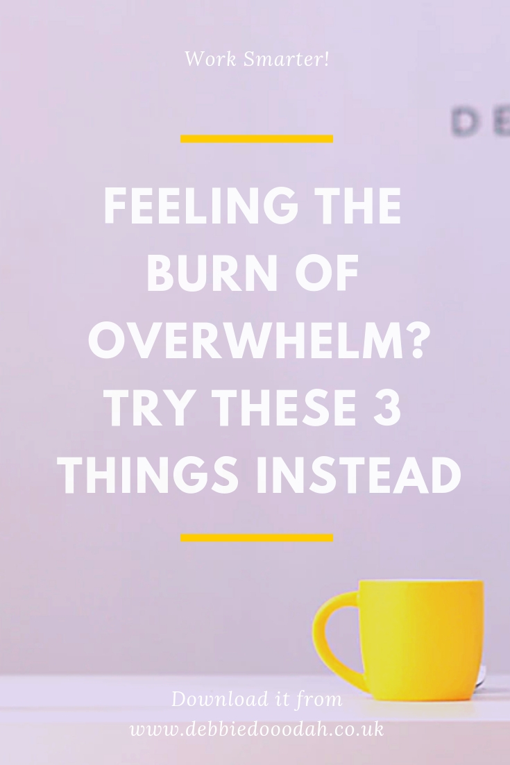 Feeling The Burn Of Overwhelm Try These 3 Things Instead.jpg