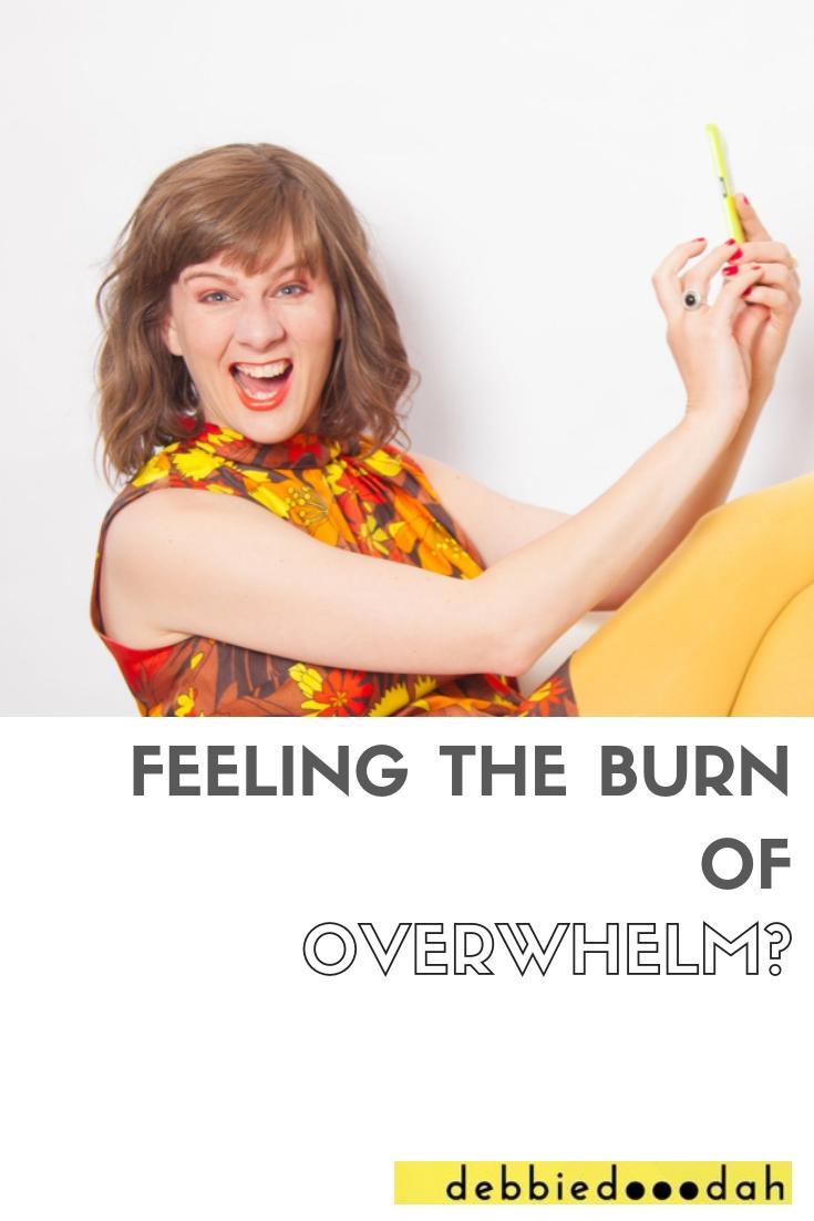 FEELING THE BURN OF OVERWHELM?.jpg