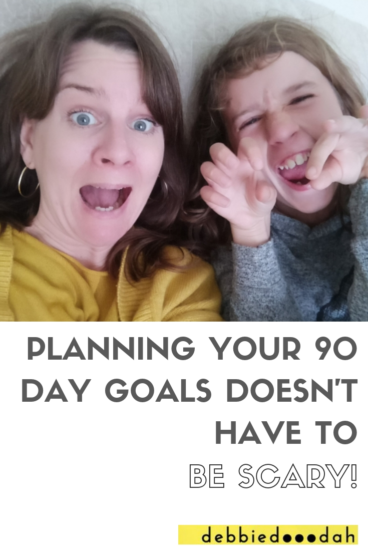 PLANNING YOUR 90 DAY GOALS DOESN'T HAVE TO BE SCARY!.jpg