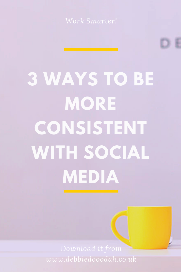 3 ways to be more consistent with social media.png