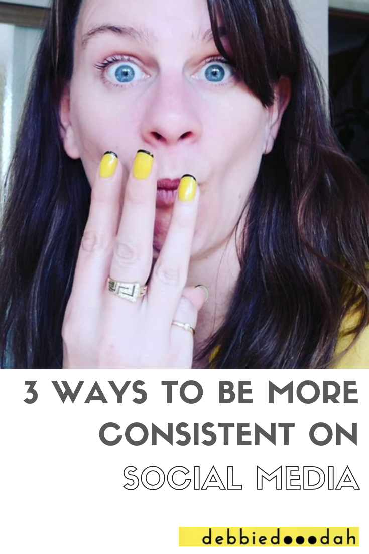 3 WAYS TO BE MORE CONSISTENT ON SOCIAL MEDIA.png