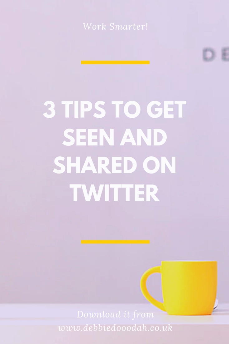 3 Tips To Get Seen And Get Shared On Twitter.jpg