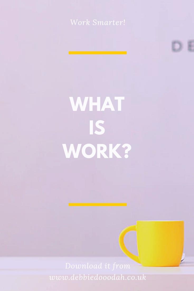 What Is Work_.jpg