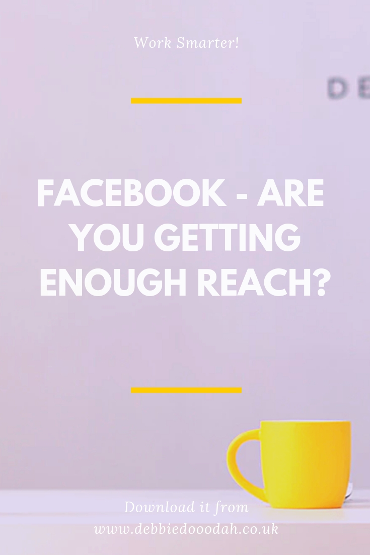 Facebook - Are You Getting Enough Reach_.jpg