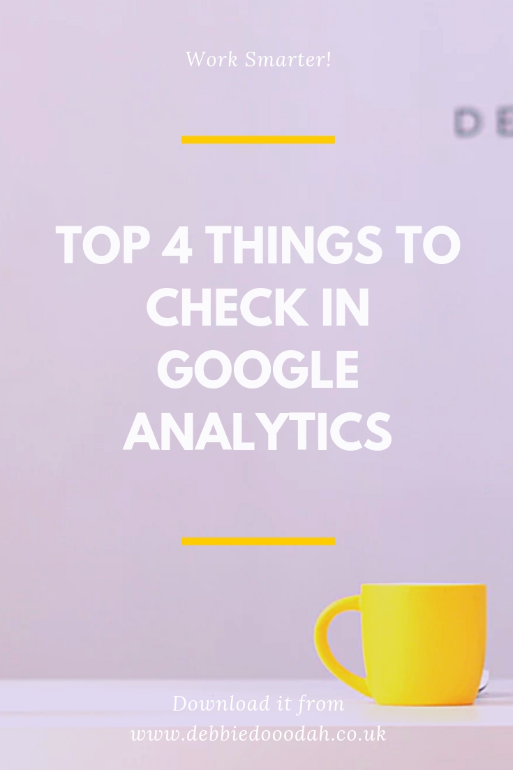 Top 4 Things To Check In Google Analytics.jpg
