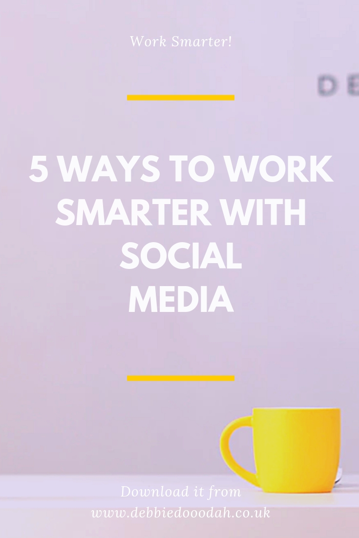 5 Ways To Work Smarter With Social Media.jpg