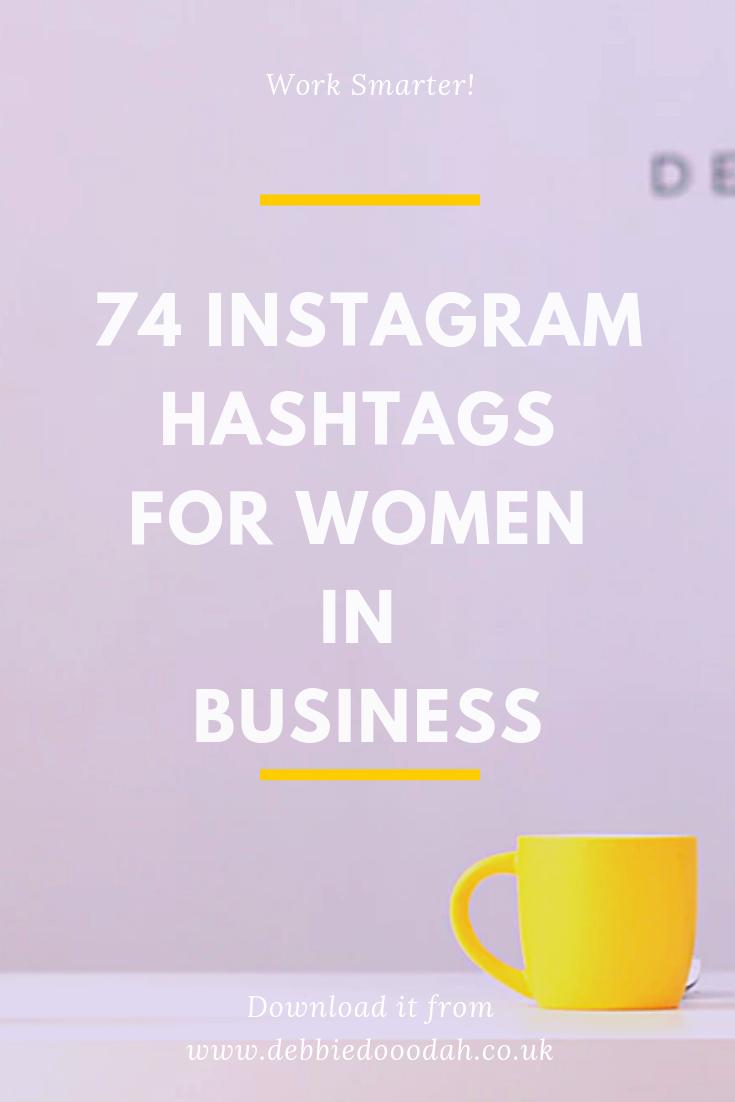 74 INSTAGRAM HASHTAGS FOR WOMEN IN BUSINESS