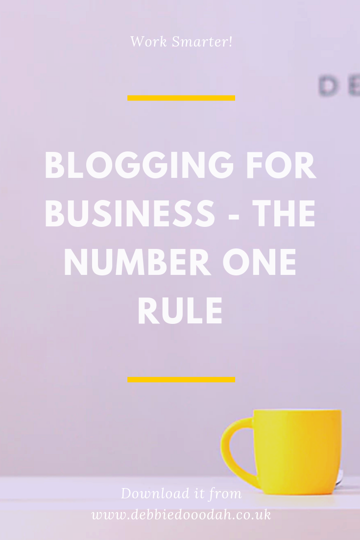 BLOGGING FOR BUSINESS - THE NUMBER ONE RULE.png