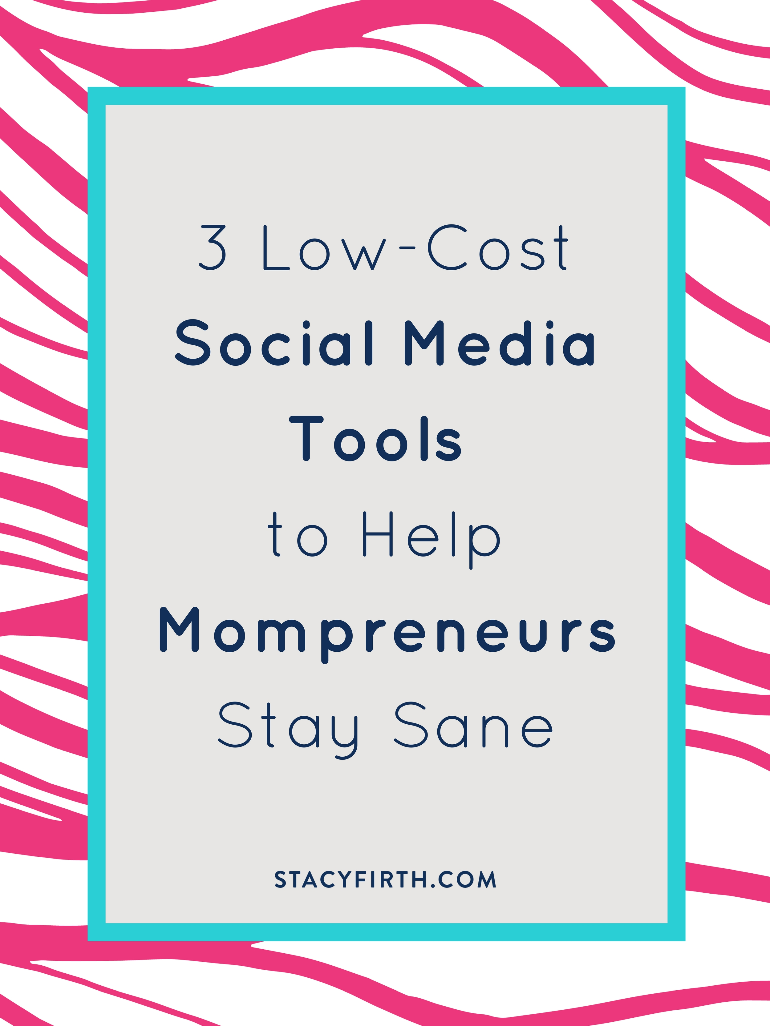 Free and Low-Cost Social Media Tools for Mompreneurs